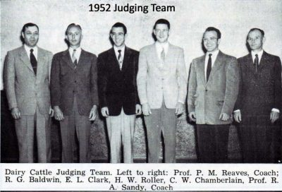 1952 Judging Team-Dairy Cattle Judging Team. Left to right: Prof. P.M. Reaves, Coach; R.G. Baldwin, E.L. Clark, H.W. Roller, C.W. Chamberlain, Prof. R.A. Sandy, Coach.