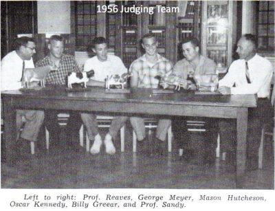 1956 Judging Team-Left to right: Prof. Reaves, George Meyer, Mason Hutcheson, Oscar Kennedy, Billy Greear, and Prof. Sandy.